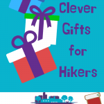5 Clever Gifts for Hikers