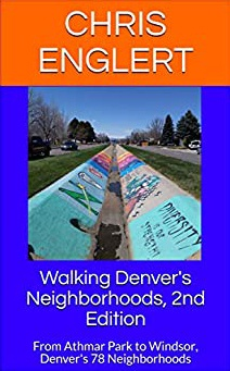 Walking Denver's Neighborhoods 2nd Ed