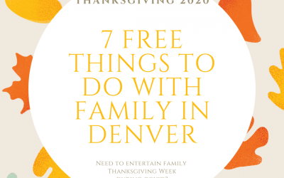 7 Free Things to Do with your Family in Denver for Thanksgiving during COVID